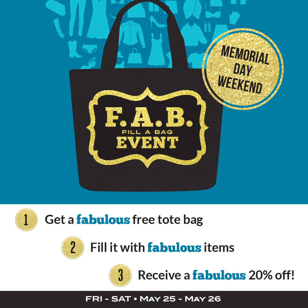 We've got a FAB treat for your Memorial Day Weekend! Shop Friday, May 25 - Saturday, May 26 and we'll give you a FREE FAB reusable bag (while supplies last) that is yours to keep. We'll also give you 20% off EVERYTHING you can squeeze, cram, stuff and squish in your FAB bag!